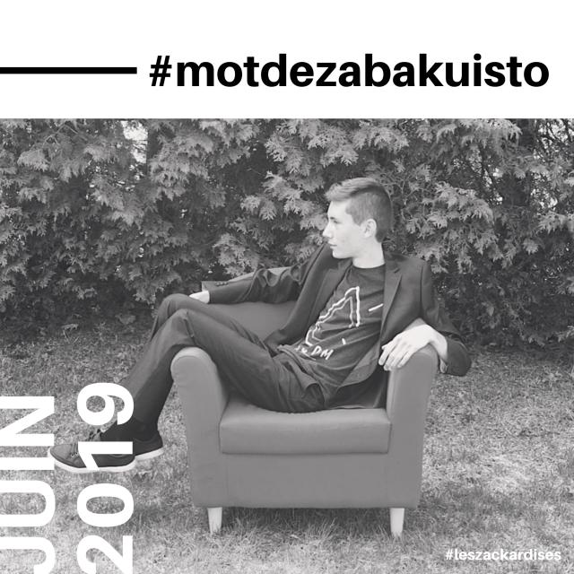 #motddezacharybarde-Juin 2019