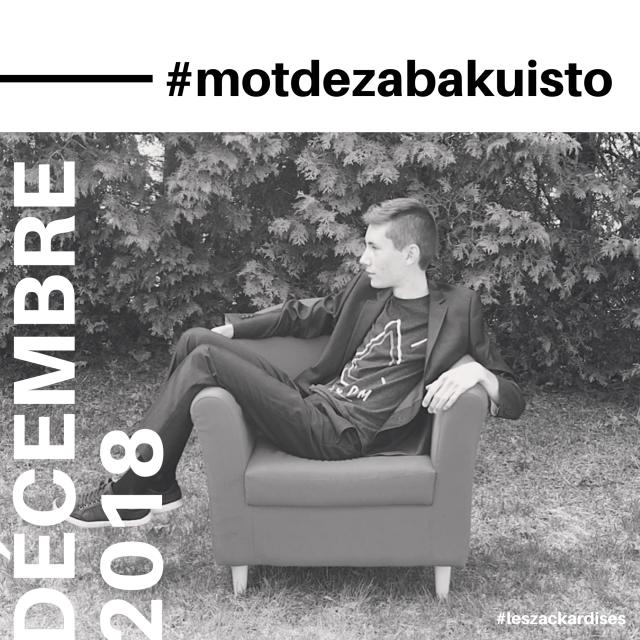 #motdezacharybarde-Décembre 2018