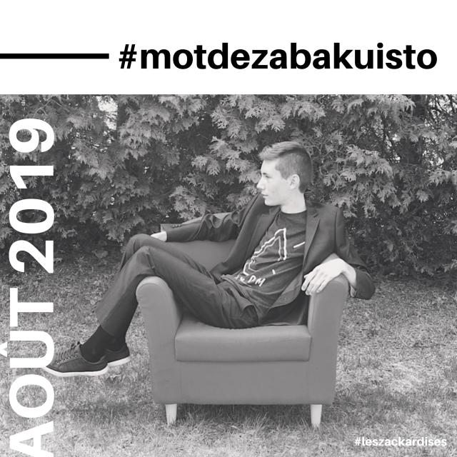 #motdezacharybarde-Août 2019