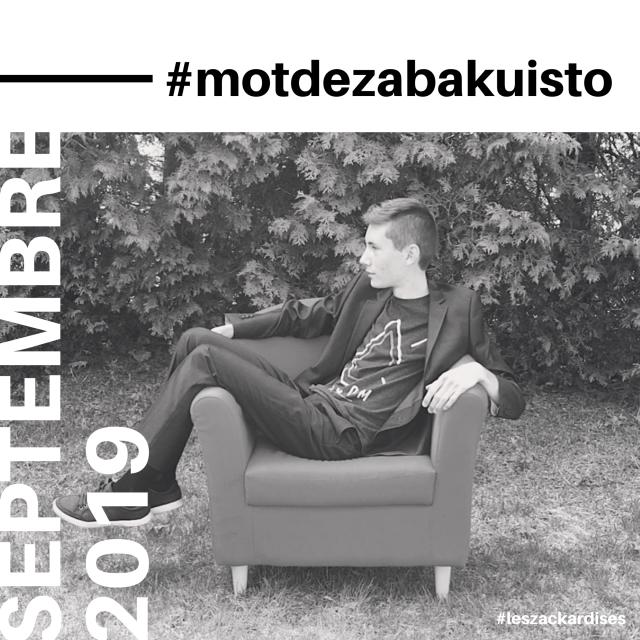 #motdezacharybarde-Septembre 2019