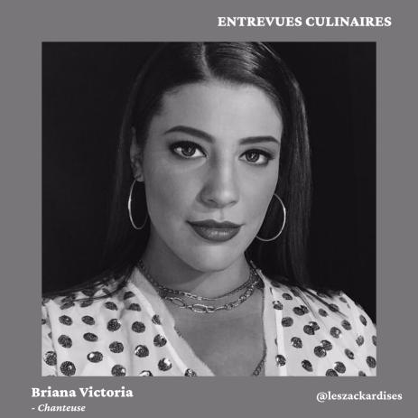Entrevues culinaires: Briana Victoria