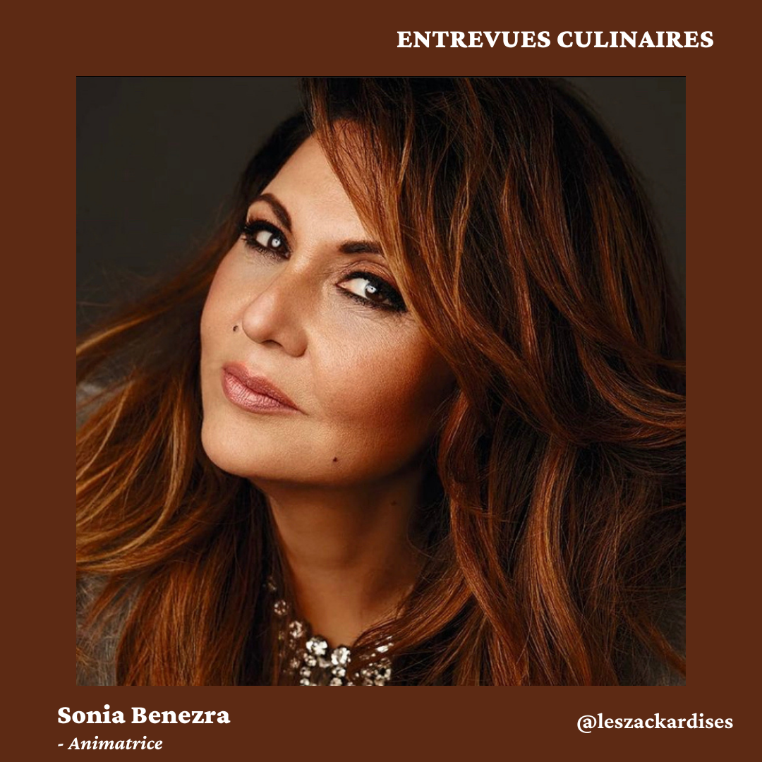 Entrevues culinaires: Sonia Benezra