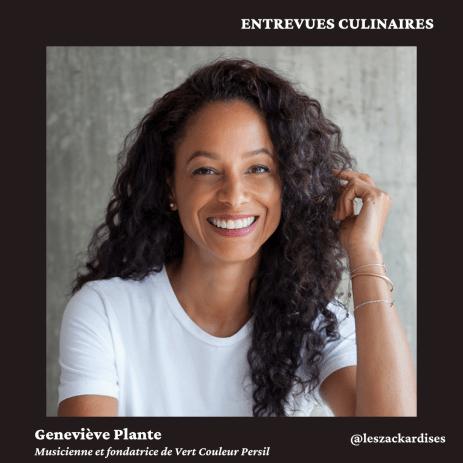 Entrevues culinaires: Geneviève Plante