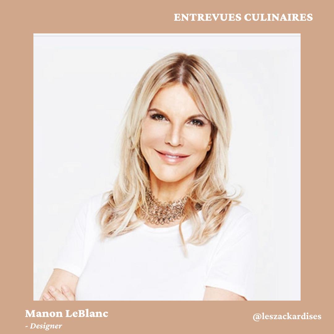 Entrevues culinaires: Manon Leblanc