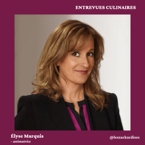Entrevues culinaires: Élyse Marquis