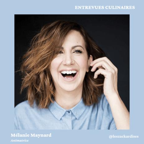Entrevues culinaires: Mélanie Maynard