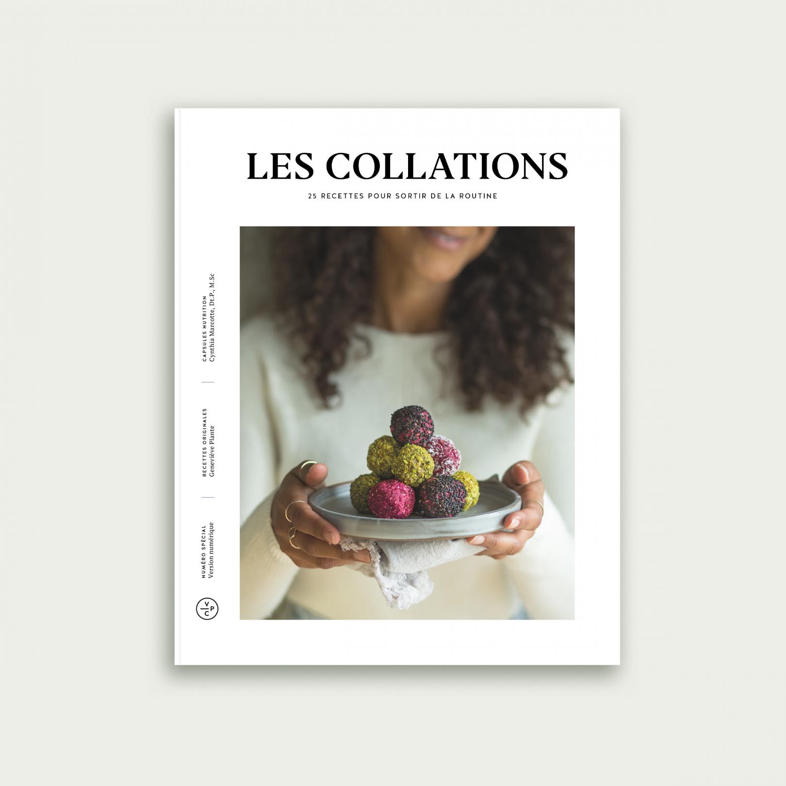 Les Collations: Le nouveau livre gourmand de Geneviève Plante