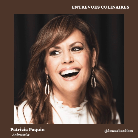 Entrevues culinaires: Patricia Paquin